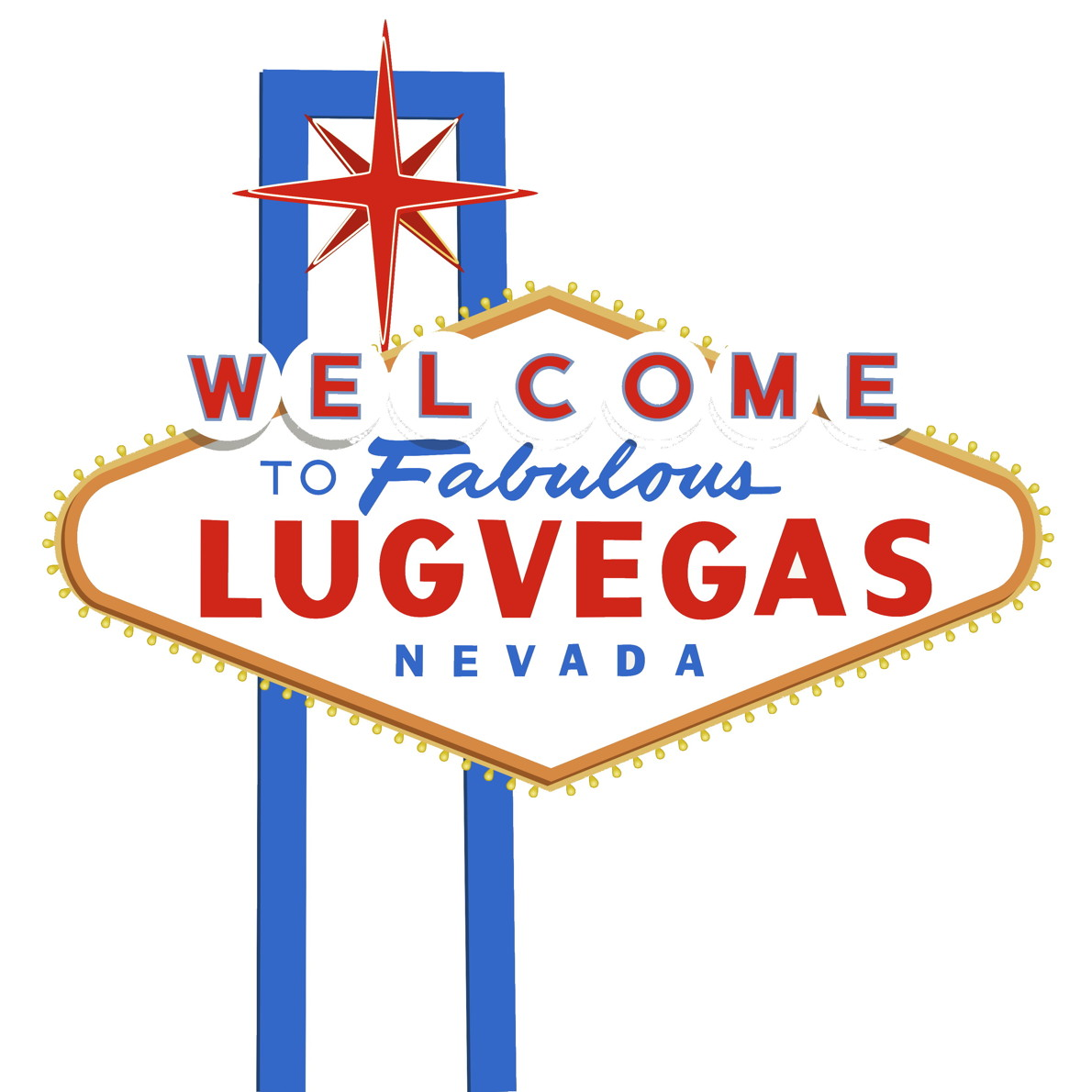 Welcome to Fabulous LUGVegas Sign